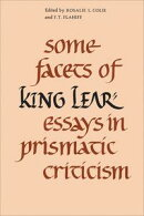 Some Facets of King Lear