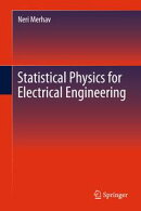Statistical Physics for Electrical Engineering