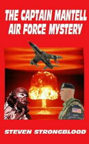 The Captain Mantell AIr Force Mystery