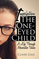 Imperfection: the One-Eyed Child