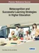 Metacognition and Successful Learning Strategies in Higher Education