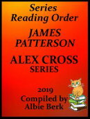 James Patterson's Alex Cross Series Best Reading Order with Checklist and Summaries: Compiled by Albie Berk