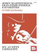 John Hartford's Old-Time Fiddle Favorites