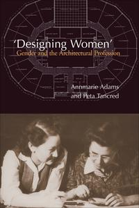 'DesigningWomen'GenderandtheArchitecturalProfession
