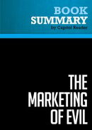 Summary: The Marketing of Evil - David Kupelian