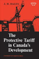 The Protective Tariff in Canada's Development