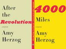 4000 Miles and After the Revolution