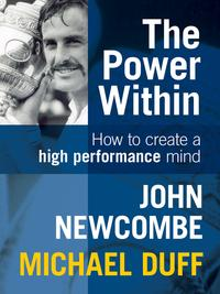 ThePowerWithin:HowtoCreateaHighPerformanceMind