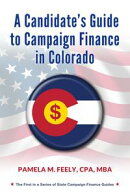 A Candidate's Guide to Campaign Finance in Colorado