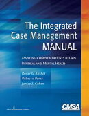 The Integrated Case Management Manual