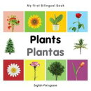 My First Bilingual Book?Plants (English?Portuguese)