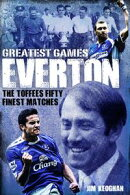 Everton Greatest Games