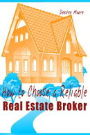 How to Choose a Reliable Real Estate Broker