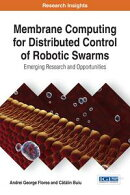Membrane Computing for Distributed Control of Robotic Swarms