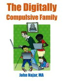 The Digitally Compulsive Family