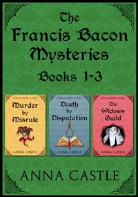 TheFrancisBaconMysteries:Books1-3