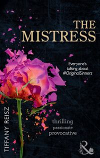 TheMistress(Mills&BoonSpice)(TheOriginalSinners:TheRedYears,Book4)