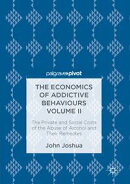 The Economics of Addictive Behaviours Volume II