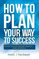 How to Plan Your Way to Success