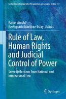 Rule of Law, Human Rights and Judicial Control of Power