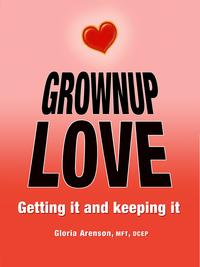 GrownupLove:GettingIt&KeepingIt