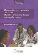 Construction and evaluation of a profile of professional competences in internal medicine