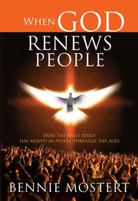 WhenGodRenewsPeople(eBook)HowtheHolySpirithasmovedinpeoplethroughtheages