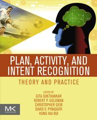 Plan,Activity,andIntentRecognitionTheoryandPractice