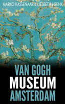 Van Gogh Museum Amsterdam. Highlights of the Collection