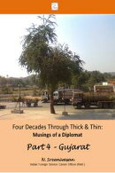 Four Decades through Thick & Thin: Musings of a Diplomat Part 4 ? A Lone Tree in Gujarat