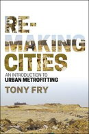 Remaking Cities