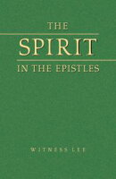The Spirit in the Epistles