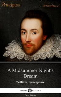 AMidsummerNight'sDreambyWilliamShakespeare(Illustrated)