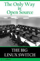 The Only Way is Open Source: The Big Linux Switch