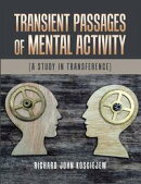 Transient Passages of Mental Activity