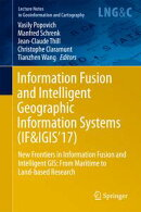 Information Fusion and Intelligent Geographic Information Systems (IF&IGIS'17)