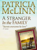 A Stranger in the Family, Bardville, Wyoming Trilogy