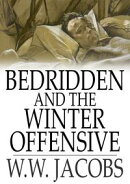 Bedridden and The Winter Offensive