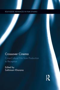 CrossoverCinemaCross-CulturalFilmfromProductiontoReception