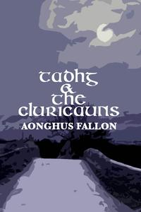 Tadhg&theCluricauns