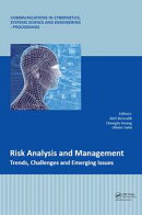 Risk Analysis and Management ? Trends, Challenges and Emerging Issues