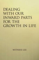 Dealing With our Inward Parts for the Growth in Life
