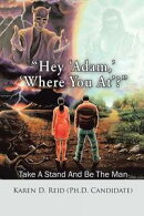 """Hey 'Adam,' 'Where You At'?"""