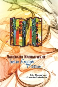 VariegatedNarrativesofIndianEnglishFiction