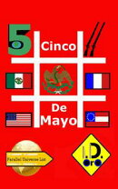 #Cinco De Mayo ( Deutsch Ausgabe) Bonus Edizione Italiana, Edición Español, & English Edition