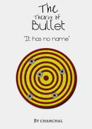 The Theory Of Bullet