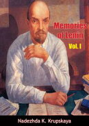 Memories of Lenin Vol. I