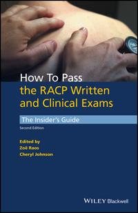 HowtoPasstheRACPWrittenandClinicalExamsTheInsider'sGuide