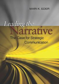 LeadingtheNarrativeTheCaseforStrategicCommunication