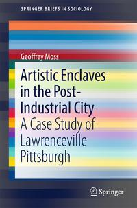 ArtisticEnclavesinthePost-IndustrialCityACaseStudyofLawrencevillePittsburgh